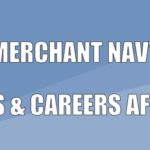Merchant Navy Courses & Careers After 10th