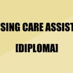 Diploma in Nursing Care Assistant Course in India