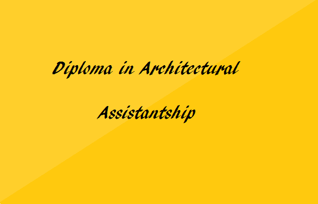 Diploma In Architectural Assistantship