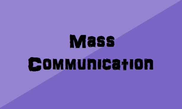 Mass Communication After 10th