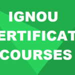 List of IGNOU Certificate Courses