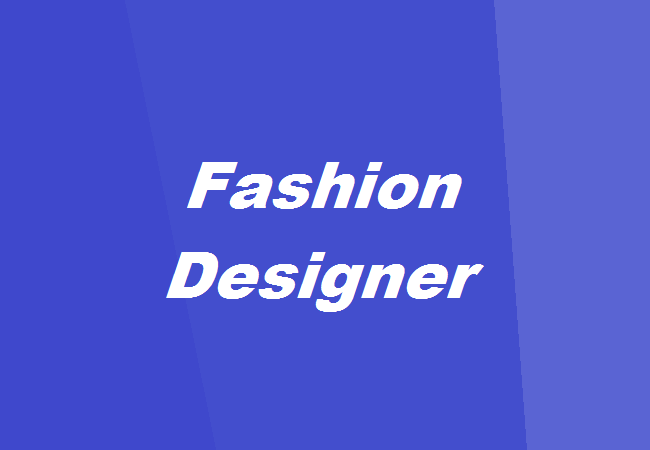 How To Become A Fashion Designer The Complete Guide