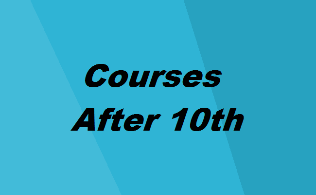 Types Of Courses After 10th In 2020 The Complete Guide