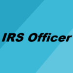 How to Become an IRS Officer