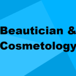 Beautician & Cosmetology Courses