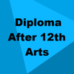 Best Diploma Courses After 12th Arts