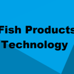 Diploma in Fish Products Technology