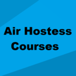 Air Hostess Courses in India After 12th & Graduation