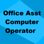 Certificate in Office Assistant Cum Computer Operator Course