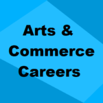 Career Options After 12th Arts & Commerce | Useful Guide