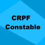 CRPF Constable Recruitment 2021
