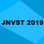 JNVST 2019: Application, Dates, Syllabus, Eligibility, Cut Off & Updates