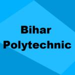 Bihar Polytechnic Admission 2020: Seats, Merit List, Cut Off, Colleges & Dates