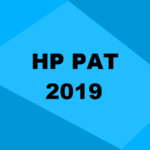 HP PAT 2019: Application, Registration, Dates, Syllabus, Eligibility & Cut Off