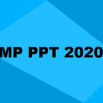 MP PPT Polytechnic Admission 2020: Seats, Merit List, Cut Off, Colleges & Dates