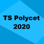 TS Polycet 2020: Application, Registration, Dates, Syllabus & Eligibility