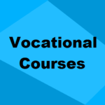Best Vocational Certificate Courses After 8th & 10th Standard