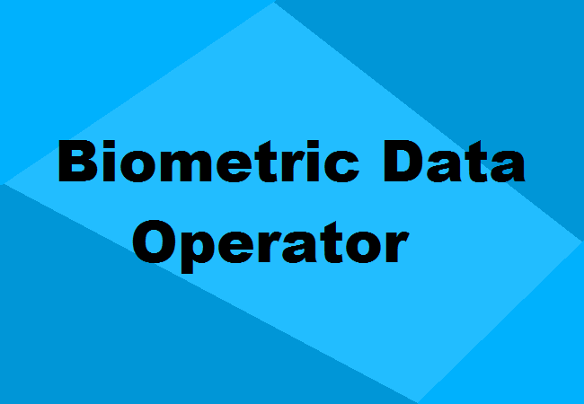 Biometric Data Operator Training: Fees, Institutes