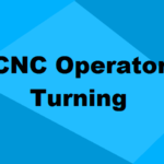 CNC Operator Turner Training Course