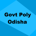 List of Government Polytechnic Colleges in Odisha 2019