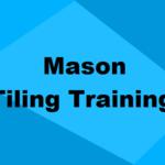 Mason Tiling Training