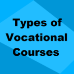 Different Types of Vocational Training Courses after 10th