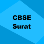 Best CBSE Schools in Surat 2021: Seats, Admission & Rating
