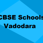 Best CBSE Schools in Vadodara 2019