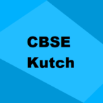 Best CBSE Schools in Kutch 2021: Seats, Admission & Rating