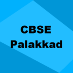Best CBSE Schools in Palakkad 2019