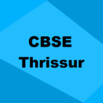 Best CBSE Schools in Thrissur 2020