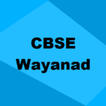 Best CBSE Schools in Wayanad 2019