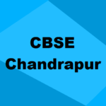 Best CBSE Schools in Chandrapur 2019