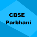 Best CBSE Schools in Parbhani 2021: Seats, Admission & Rating