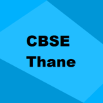 Best CBSE Schools Thane 2019