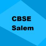 Best CBSE Schools in Salem 2019