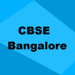Best CBSE Schools in Bangalore 2019