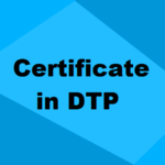 Certificate in DTP: Details, Fees, Admission, Institutes, Jobs & Salary