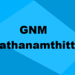 Top GNM Colleges in Pathanamthitta 2021: Seats, Admission & Rating