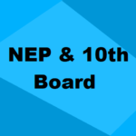 NEP Reforms: Changes Made to 10th Board Examination