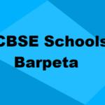 Best CBSE Schools in Barpeta 2021: Rating, Admission, Type & More