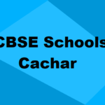 Best CBSE Schools in Cachar 2021: Rating, Admission, Type & More